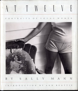 Sally Mann: At Twelve (1st Printing, Inscribed)