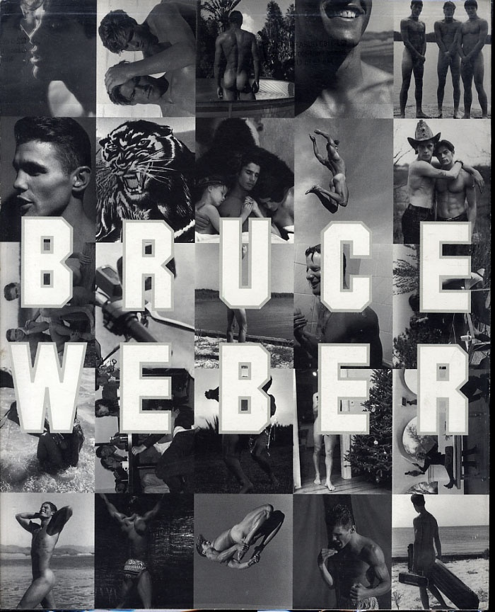Bruce Weber (1991 Exhibition Catalogue)--Inscribed