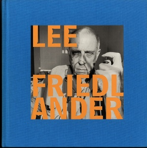 Lee Friedlander: Self Portraits (Ltd. Ed. Fraenkel Gallery Catalogue)--SIGNED