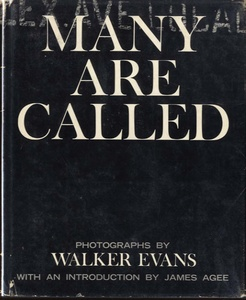 Walker Evans: Many Are Called  (Hardbound First Edition)