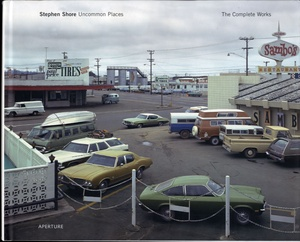 Stephen Shore: Uncommon Places, The Complete Works (SIGNED)