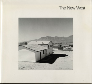 Robert Adams: The New West (First Edition!)