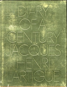 J.H. Lartigue: Diary of a Century (First Edition!)