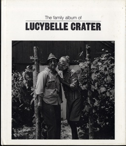 Ralph Eugene Meatyard: Family Album of Lucy Belle Crater
