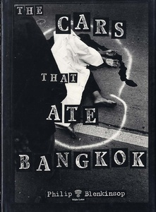 Philip Blenkinsop: The Cars That Ate Bangkok