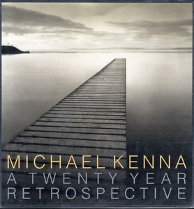Michael Kenna: A Twenty Year Retrospective (SIGNED by Ruth Bernhard & Michael Kenna)