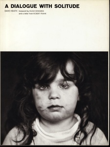 Dave Heath: Dialogue with Solitude (2000 reprint, SIGNED!)
