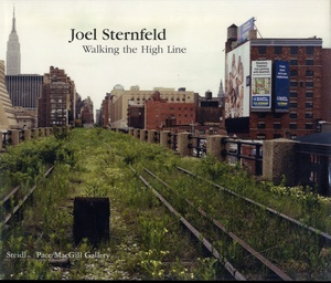 Joel Sternfeld: Walking the High Line (SIGNED)