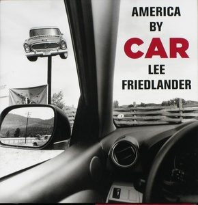 Lee Friedlander: America By Car (SIGNED LTD) + New Mexico (SIGNED)--2 Books