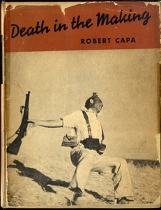 Robert Capa and Gerda Taro: Death in the Making (in Scarce Dust Jacket)