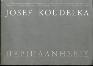 Josef Koudelka: Periplanissis. Following Ulysses' Gaze--INSCRIBED
