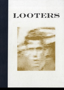 Tiane Doan na Champassak: Looters (SIGNED, Limited Edition, 1/150)