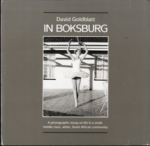 David Goldblatt: In Boksburg (Signed!)