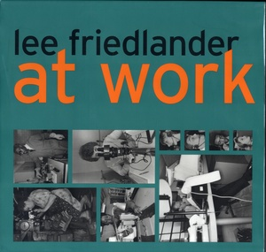 Lee Friedlander: At Work (SIGNED)