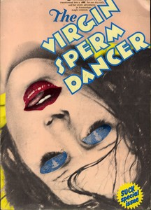 (Ginger Gordon/Anthon Beeke) Virgin Sperm Dancer (True First Edition)