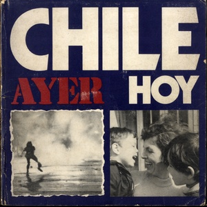 [Anonymous] Chlie ayer hoy (Chile Yesterday Today)--The Latin American Photobook