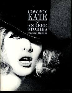 Sam Haskins: Cowboy Kate & Andere Stories (First German Ed. in Slipcase)