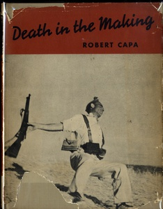 Robert Capa: Death in the Making (in Scarce Dust Jacket)