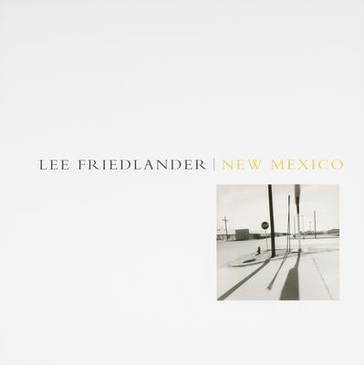 New Mexico - LTD: Lee Friedlander