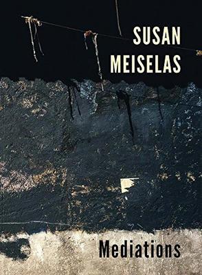 Mediations - SIGNED: Susan Meiselas
