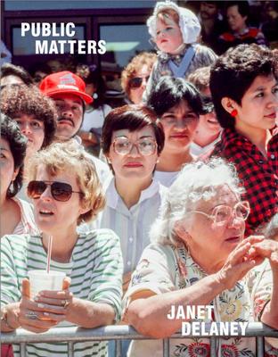 Public Matters - SIGNED: Janet Delaney