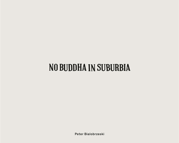 No Buddha in Suburbia