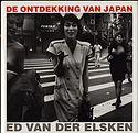Ed Van Der Elsken: De Ontdekking Van Japan