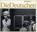 René Burri: Die Deutschen (The Germans)