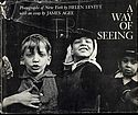Helen Levitt: A Way of Seeing (SIGNED)