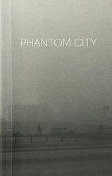 from the book Phantom City
