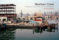 © from the book Newtown Creek
