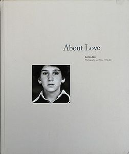© Gay Block, <em>About Love</em>