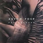 Aaron Rose: Aaron Rose