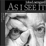 John Loengard: As I See It