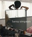 Lorna Simpson: Lorna Simpson