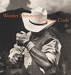 Wouter Deruytter: Cowboy Code