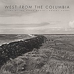 Robert Adams: West from the Columbia