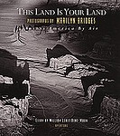 Marilyn Bridges: This Land Is Your Land