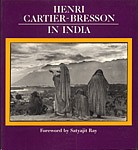 Henri Cartier-Bresson: Henri Cartier-Bresson in India