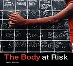 Photography Of Illness: The Body at Risk