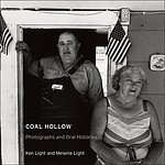 Ken Light: Coal Hollow: Photographs and Oral Histories