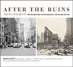 Mark Klett: After the Ruins, 1906 and 2006
