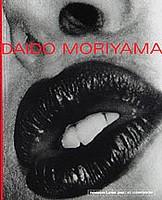 Daido Moriyama: Daido Moriyama