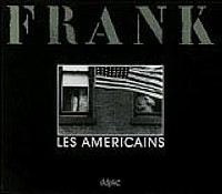 Robert Frank: Les Américains