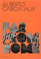 Alberto Garcia-Alix: Far From Home