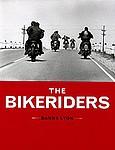 Danny Lyon: Bikeriders