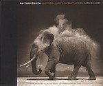 Nick Brandt: On This Earth