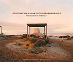 Terry Falke: Observations in an Occupied Wilderness - SIGNED