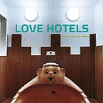 Misty Keasler: Love Hotels