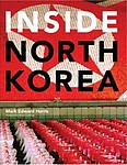 Mark Edward Harris: Inside North Korea